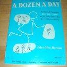 A Dozen A Day- Piano Exercises Book~Preparatory book