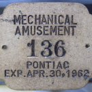 Pontiac Michigan, Mechanical Amusement Tag 1962