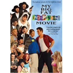 My Big Fat Independent Movie - NEW DVD FACTORY SEALED