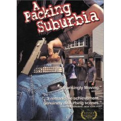 A Packing Suburbia (New DVD)