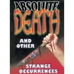 Absolute Death and Other Strange Occurrences (New DVD Factory Sealed)