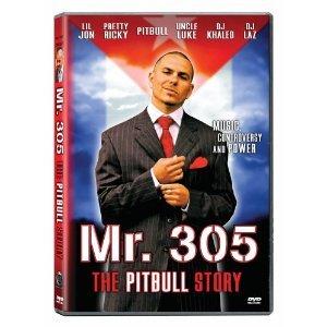 Mr. 305 - The Pitbull Story (New DVD Full Screen)