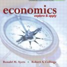 Economics Explore and Apply, Enhanced Edition Ayers 0131463942