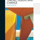 Organizational Theory, Design, and Change 4th Ed. by Gareth R. Jones 0131403710