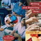 Writing and Reporting News: A Coaching Method 4th by Carole Rich 0534633331