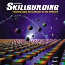 Skillbuilding: Building Speed And Accuracy On The Keyboard 3rd by Carole H Eide 0078298016