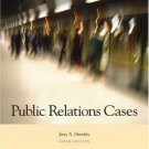 Public Relations Cases 6th by Jerry A. Hendrix 0534606105