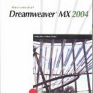 New Perspectives on Macromedia Dreamweaver MX 2004 Comprehensive by Hart 0619214201