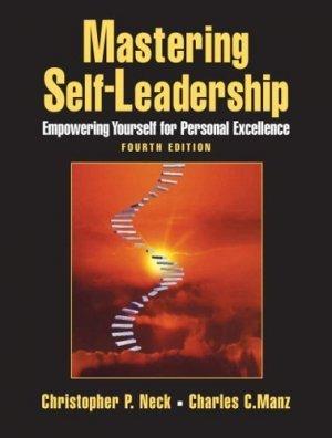 Mastering Self-leadership 4th by Charles C. Manz 0132213443