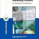 Marketing Frontiers An Introduction to Marketing by Dana Nicoleta 1592600905