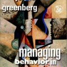 Managing Behavior in Organizations 3rd by Jerald Greenberg 0130328243