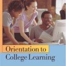 Orientation to College Learning 4th by Van Blerkom 0534608132