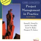 Core Concepts: Project Management in Practice 2nd by Samuel J. Mantel Jr. 0471229652