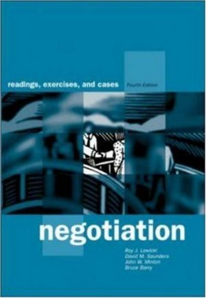 Negotiation: Readings, Exercises, and Cases 4th by Bruce Barry 0072429658