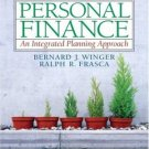 Personal Finance: An Integrated Planning Approach 7th by Bernard J Winger 0131856197
