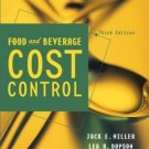 Food and Beverage Cost Control 3rd by Jack E. Miller 0471273546