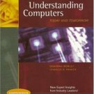 Understanding Computers, 2007 11th by Charles S. Parker 1423906365