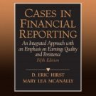 Cases in Financial Reporting 5th by Mary Lea McAnally 0131881205