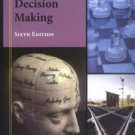 Judgment in Managerial Decision Making 6th by Max H. Bazerman 0471684309