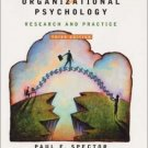 Industrial and Organizational Psychology: Research and Practice 3rd by Paul E. Spector 0471415642