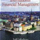 International Financial Management 8th by Jeff M. Madura 0324319487
