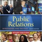 Public Relations: Strategies and Tactics, 8th Study Edition by Dennis L. Wilcox 0205491685