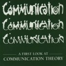 A First Look at Communication Theory 6th by Emory A. Griffin 0073010189