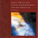 Wills, Trusts, and Estate Administration for the Paralegal 5th by Dennis R. Hower 0766820513