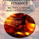 Understanding Finance: Money, Capital, and Investments by Karen D. Halpern 0130933546