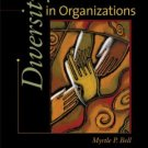 Diversity in Organizations by Myrtle P. Bell 0324302576