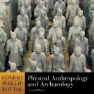 Physical Anthropology and Archaeology 2nd by Conrad Phillip  0073138762