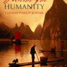 Mirror for Humanity A Concise Introduction to Cultural Anthropology 4th Conrad Phillip  0072993383