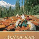 Anthropology The Exploration of Human Diversity 10th by Conrad Phillip 0072837055
