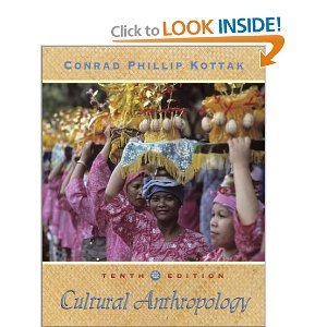 Cultural Anthropology - 10th Edition Kottak, Conrad Phillip 0072832258