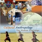Cultural Anthropology: The Human Challenge / Edition 11 by William A. Haviland 0534624871