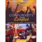 Conformity and Conflict: Readings in Cultural Anthropology 12th by James Spradley 0205619266