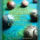 Global Problems and Culture of Capitalism / Edition 3 by Richard H. Robbins 0205407412