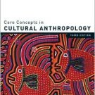 Core Concepts in Cultural Anthropology / Edition 3 by Robert Lavenda 0073050458