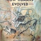 How Humans Evolved / Edition 4 by Robert Boyd 0393926281