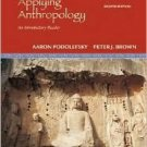 Applying Anthropology: An Introductory Reader / Edition 8 by Aaron Podolefsky 007353093X