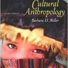Cultural Anthropology / Edition 3 by Barbara D. Miller 0205401392