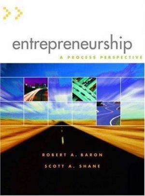 Entrepreneurship: Process Perspective by Robert A. Baron 0324273568