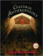 Cultural Anthropology / Edition 11 by Carol R. Ember 0131116363