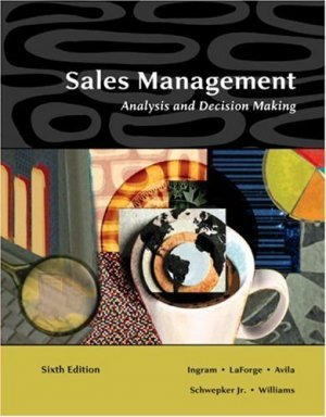 Sales Management: Analysis and Decision Making by Ingram 0324321058