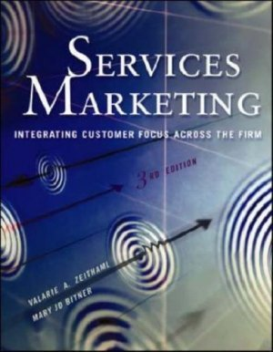 Services Marketing 3rd by Valarie Zeithaml 0072471425