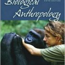 Biological Anthropology / Edition 5 by Michael Alan Park  0073530972