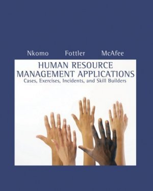 Human Resource Management Applications 6th by Stella M. Nkomo 0324421427