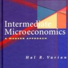 Intermediate Microeconomics: A Modern Approach 6th by Hal R. Varian 0393978303