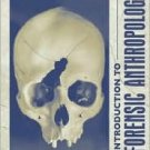 Introduction to Forensic Anthropology / Edition 2 by Steven N. Byers  0205435386
