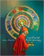 Cultural Anthropology / Edition 1 by Nancy Bonvillain 0130455458